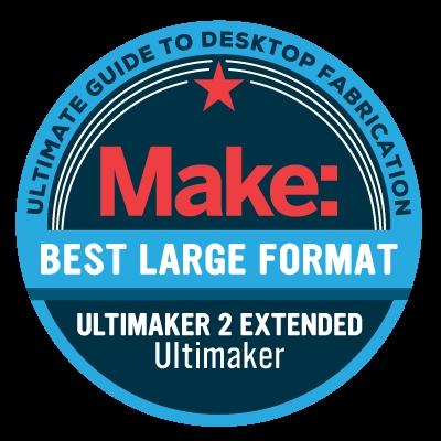 Make Magazine: Best Large Format 3D Printer Ultimaker 2 Extended