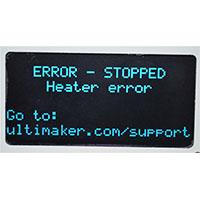 3DMart - Ultimaker Error - Heater Stopped